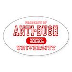 Anti-Bush University Oval Sticker