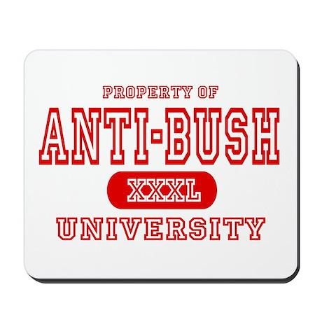 Anti-Bush University Mousepad