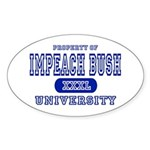 Impeach Bush University Oval Sticker