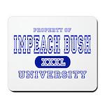 Impeach Bush University Mousepad