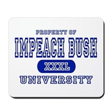 Impeach Bush University Mousepad