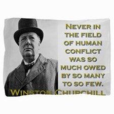 Never In The Field Of Human Conflict - Churchill P