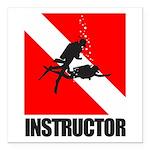 Dive Instructor (blk) Square Car Magnet 3