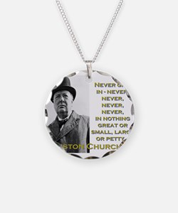 Never Give In - Churchill Necklace