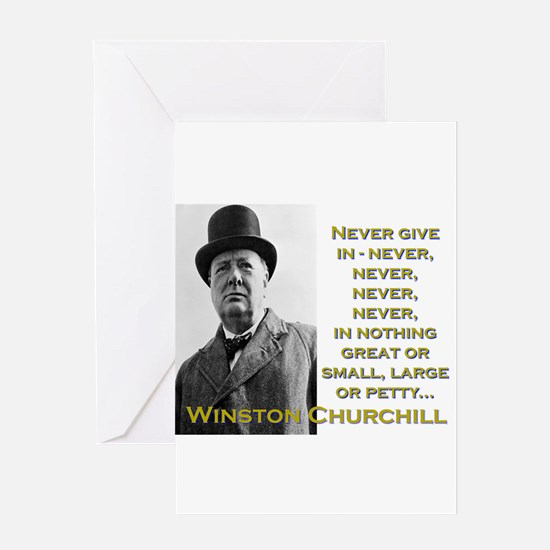 Never Give In - Churchill Greeting Card