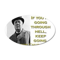 If Youre Going Through Hell - Churchill Wall Decal