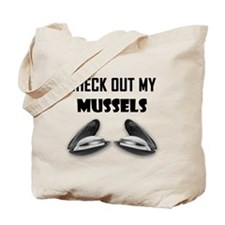 Check Out My Mussels Tote Bag