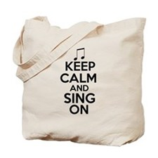 Keep Calm and Sing On Tote Bag