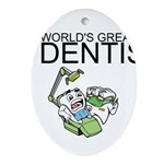 Worlds Greatest Dentist Ornament (Oval)