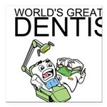 Worlds Greatest Dentist Square Car Magnet 3