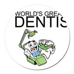 Worlds Greatest Dentist Round Car Magnet