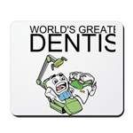 Worlds Greatest Dentist Mousepad