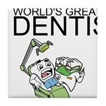 Worlds Greatest Dentist Tile Coaster