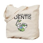 Worlds Greatest Dentist Tote Bag