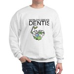 Worlds Greatest Dentist Sweatshirt