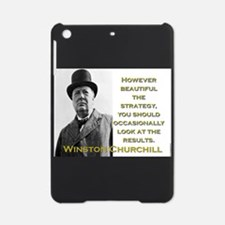 However Beautiful The Strategy - Churchill iPad Mi