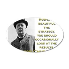 However Beautiful The Strategy - Churchill Wall Decal