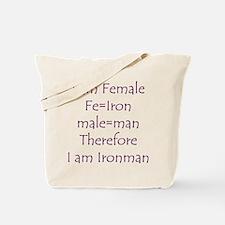 FemaIe Ironman Tote Bag