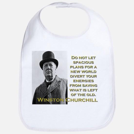 Do Not Let Spacious Plans - Churchill Cotton Baby