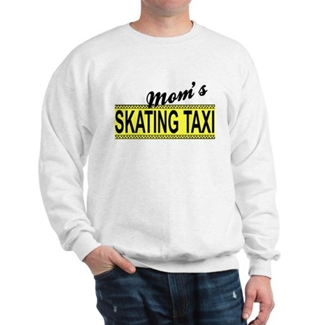 Mom's Skating Taxi Sweatshirt