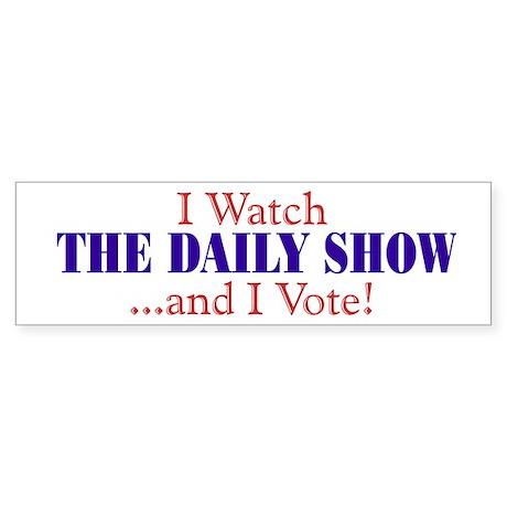 """I Watch TDS and I Vote!"" Bumper Sticker"