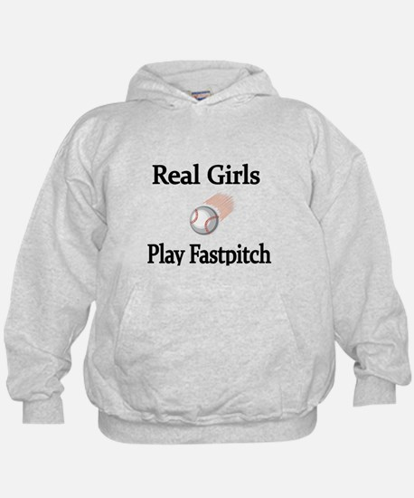 Real Girls Play Fastpitch Hoodie