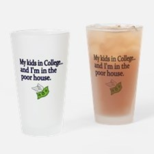 My kids in College and Im in the poor house Drinki
