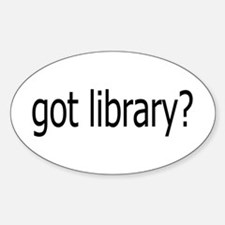 got library? Oval Decal