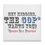 GOP=Greedy Old Pervert  Tile Coaster