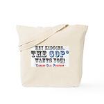 GOP=Greedy Old Pervert  Tote Bag