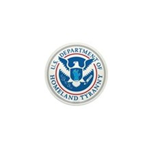 Department of Homeland Tyranny Mini Button (10 pac