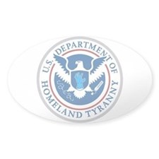 Department of Homeland Tyranny Decal
