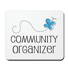 Cute Community organizer Mousepad