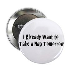 """Need a Nap 2.25"""" Button (10 pack)"""