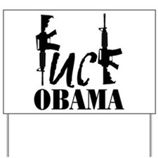 Fuck Obama Yard Sign