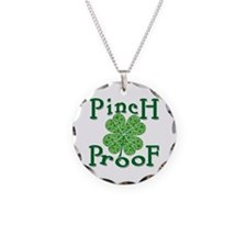 Pinch Proof for St Paddy's Day Necklace Circle Cha