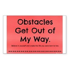 Obstacles Get Out of My Way Decal