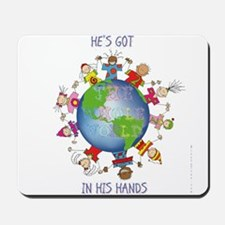 Hes Got the Whole World in His Hands Mousepad