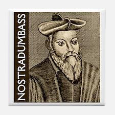 Nostradumbass Tile Coaster