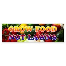 Grow Food Not Lawns Bumper Bumper Bumper Sticker