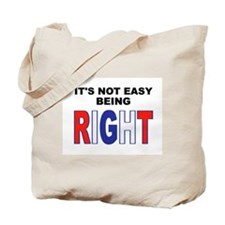RIGHT Tote Bag
