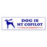 DOG is My Copilot - Weimaraner Sticker