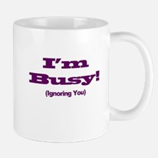 I'm Busy - Purple Small Small Mug
