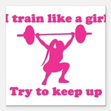 "Train Like a Girl Square Car Magnet 3"" x 3"""