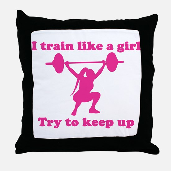 Train Like a Girl Throw Pillow