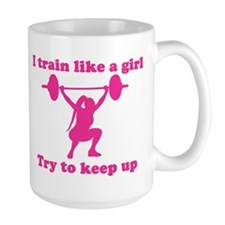 Train Like a Girl Mug