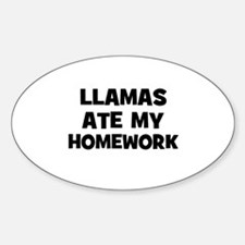 Llamas Ate My Homework Oval Decal