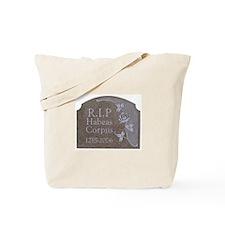 Habeas Corpus R.I.P. Tote Bag