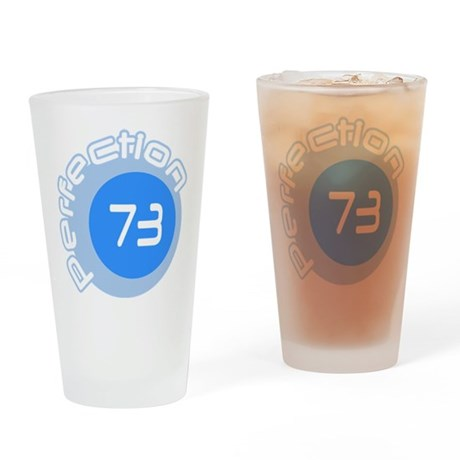 Seventy Three 73 Prime Perfection Drinking Glass
