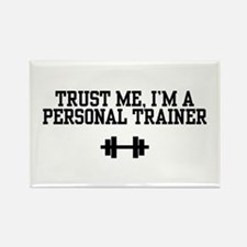 Trust Me I'm a Personal Trainer Rectangle Magnet
